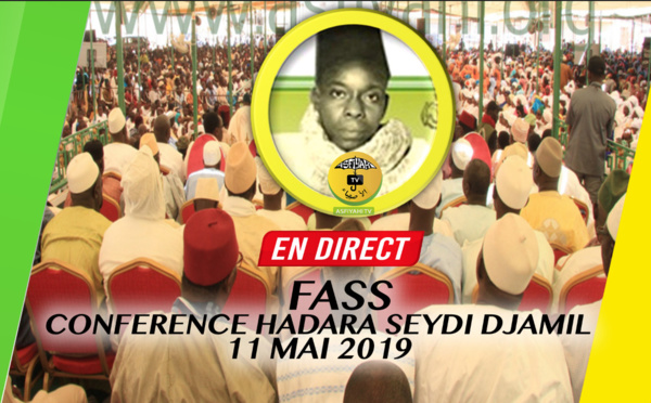 REPLAY FASS - Revivez la Conférence de la Hadara Seydi Djamil, 11 Mai 2019