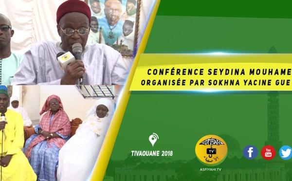 VIDEO -  Conférence Annuelle Seydina Mouhamed organisée par Sokhna Yacine Gueye Edition 2019