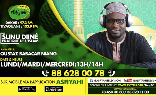 SUNU DINE DU 28 Mai 2019 AVEC OUSTAZ BABACAR NIANG : Ramadan et don de soi , le prophète Mohamed (psl) un modele