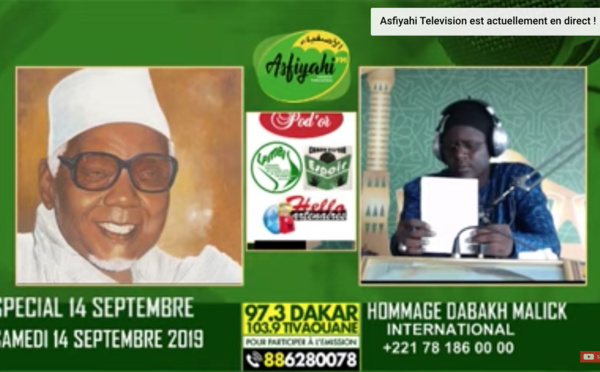REPLAY - SPECIAL 14 SEPTEMBRE 2019  - HOMMAGE A MAME ABDOU AZIZ SY DABAKH - Invité Oustaz Mansour Fall et Serigne Pape Khalifa Ndiaye