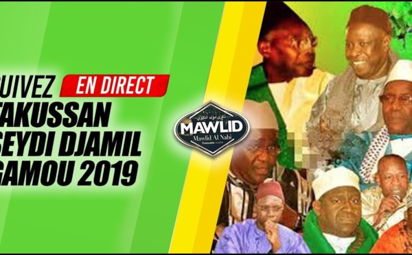 DIRECT TIVAOUANE - Takussan Seydi Djamil Mawlid 2019