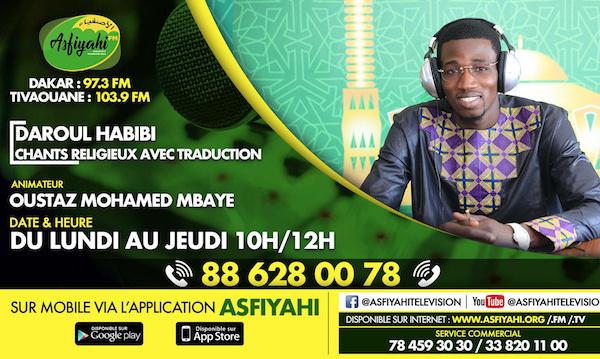 DAROUL HABIBI DU JEUDI 21 NOVEMBRE 2019 PRESENTE PAR MOUHAMED MBAYE DJAMIL INVITE MOUSTAPHA CISSE