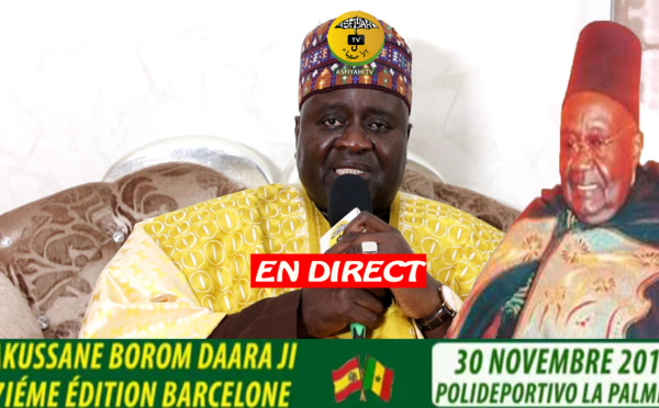 DIRECT BARCELONE: Takussane Serigne mansour Sy Borom Daara ji présidé par serigne Habib Sy Mansour