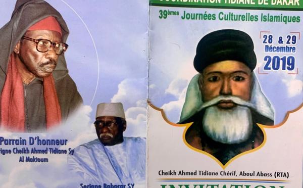 39éme Édition des Journées Cheikh Ahmed Tidiane Cherif (rta): 28 et 29 décembre 2019 à la Grande Mosquée de Dakar  - Parrain:  Serigne Cheikh Tidiane Sy Al Maktoum
