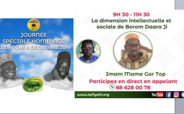 REPLAY - SPECIAL 8 DECEMBRE 2019 : Invité Imam Mame Gor Top : La dimension intellectuelle et sociale de Borom Daara Ji