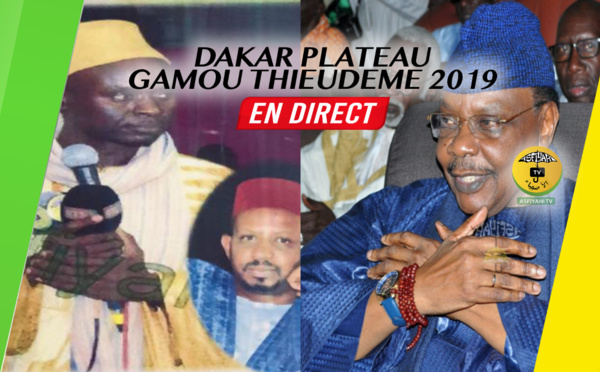 DIRECT DAKAR-PLATEAU | Gamou Thieudéme 2019