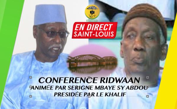 REPLAY ST LOUIS - Conference Ridwaan animée par Serigne Mbaye Sy Abdou presidée par le Khalif - Dimanche 29 Decembre 2019