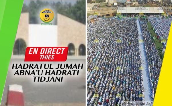 DIRECT THIES - Suivez la Hadratoul Jumah organisée par Abnâ'u Hadrati Tijaniyati - Vendredi 3Janvier 2020