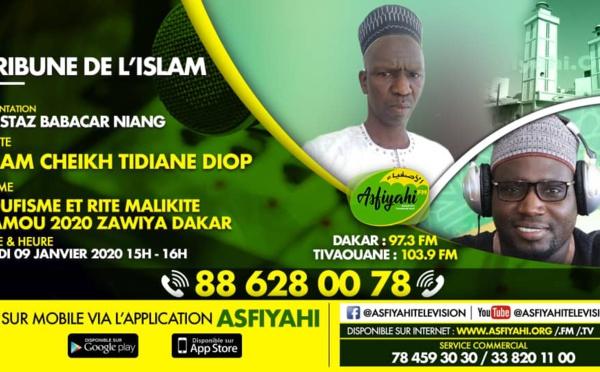 TRIBUNE DE L'ISLAM DU 09 JANVIER 2020 PRESENTE PAR OUSTAZ BABACAR NIANG INVITE: CHEIKH TIDIANE DIOP