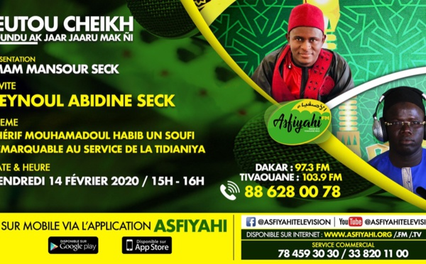 EUTOU CHEIKH 14 FÉVRIER 2020 THÈME:CHERIF M. HABIB UN SOUFI REMARQUABLE AU SERVICE DE LA TIDIANIYA