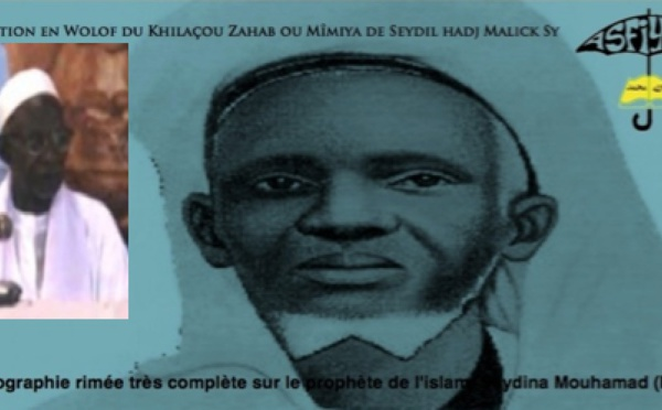 AUDIOS : Traduction Compléte en Wolof du Khilâçou Zahab de Seydil Hadji Malick SY (rta)