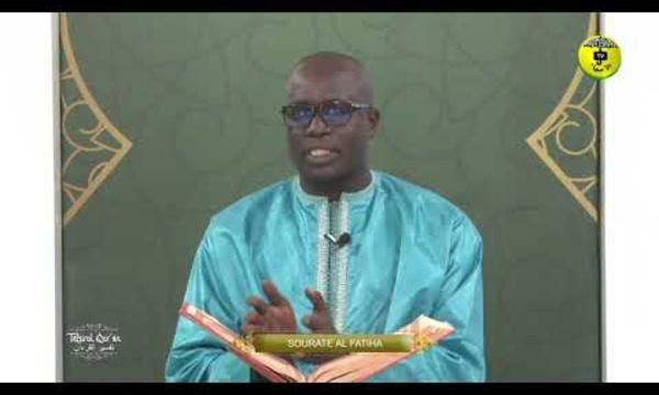 Tafsirul Quran Episode 2 - Avec Professeur Mame Ousmane Ndiaye - Soutate Al Fatiha 1ere Partie