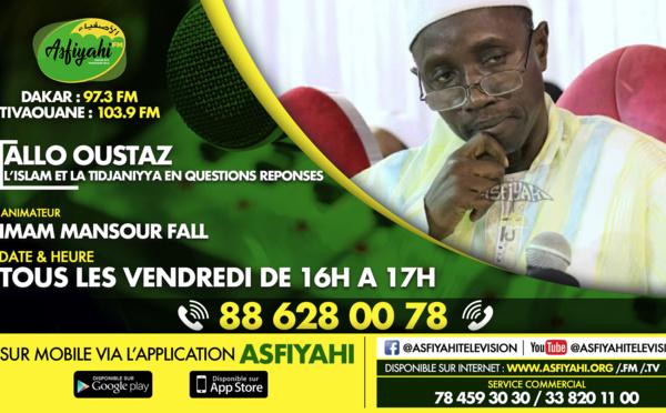 Allo Oustaz du 15 Mai 2020 - Thème: CHARTE YIY WÉREUL DJOULI - Par Oustaz Mansour Fall