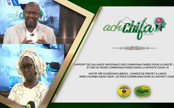 """Ach-Chifa Santé par du 20 Décembre 2020 par El Badou Gning Thème: L'apport de l'Alliance Nationale des Communautaires pour la Santé """"ANCS"""" et des Acteurs Communautaires dans la riposte COVID-19"""