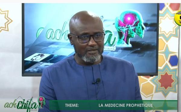 ACH-CHIFA SANTÉ du 14 Fév 2021 - La Médecine Prophétique. Invité: Pr Mame Ousmane Ndiaye