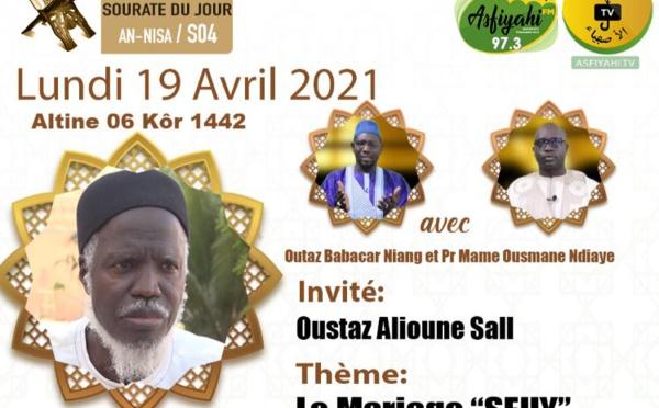 RAMADANIYATE DU 19 AVRIL 2021 (06 KÔR) - Invite: Oustaz Alioune Sall - Théme: Seuy , Mariage