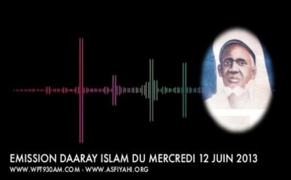 AUDIO - Emission Daaray Islam du Mercredi 19 Juin 2013