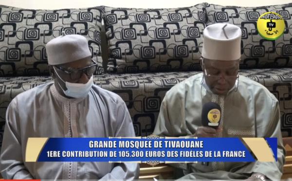 GRANDE MOSQUÉE DE TIVAOUANE - Serigne Babacar Sy Mansour reçoit la 1ere Contribution de 105.300 EUROS des Dahiras et fidèles de France