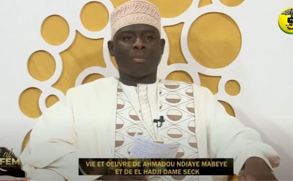 Nit ak Jefem du 11 aout 2021 Théme: Vie et Oeuvre d'Ahmadou Ndiaye Mabeye et El Hadji Dame Seck