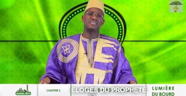 CHAPITRE 3 - EMISSION LUMIERE BOURDE :  Eloges du Prophète (SAW)