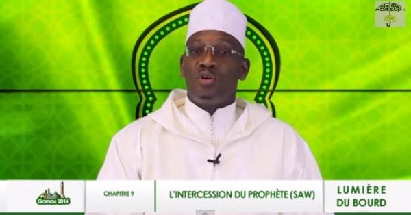 CHAPITRE 9 - LUMIERE BOURD : L'intercession du Prophète (saw)