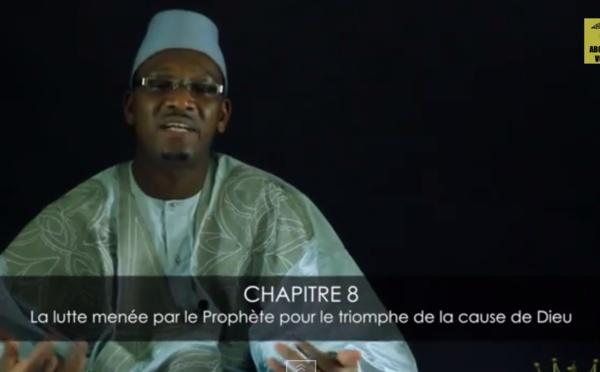 EMISSION LUMIERE DE LA BOURDA - CHAPITRE 8 - La lutte menée par le Prophète pour le triomphe de la cause de Dieu