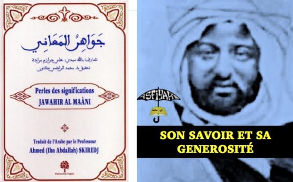 JAWÂHIR AL MAÂNI: Extrait sur le Savoir et la Générosité de Seydina Cheikh Ahmed Tidiane Cherif (rta)