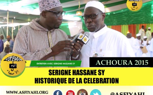 VIDEO - ACHOURA 2015 - Serigne Hassane SY revient sur l'historique de la Célébration