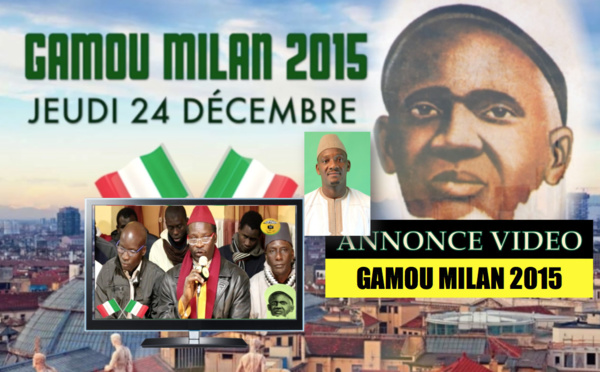 ANNONCE VIDEO - Gamou Milan 2015 , Jeudi 24 Décembre 2015 à Cinisello Balsamo