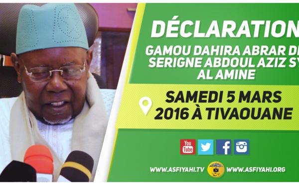 URGENT! Suivez la Déclaration de Serigne Abdoul Aziz Sy Al Amine en direction du Gamou Abrar de ce Samedi 5 Mars 2016 à Tivaouane