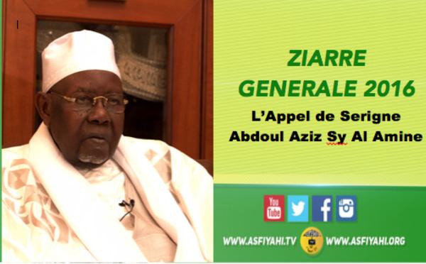 URGENT! Ziarra Generale 2016 - Suivez l'Appel de Serigne Abdoul Aziz Sy Al Amine