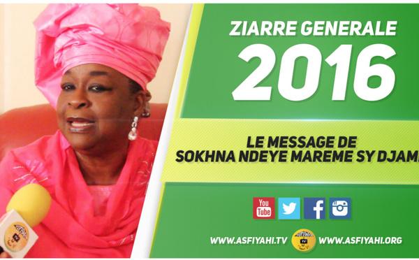 VIDEO -  ZIARRE GENERALE 2016: Le Message de Sokhna Ndeye Mareme SY Bint Seydi Djamil et Epouse de Serigne Mbaye Sy Abdou Ndiol Fouta