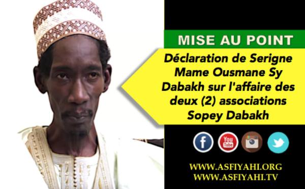URGENT! Mise au Point de Serigne Mame Ousmane Sy Dabakh sur l'affaire des deux (2) associations Sopey Dabakh