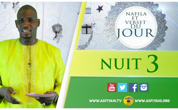 NUIT 3 - Votre Nafila et Invocations du Jour - Ce qu'il faut dire en coupant  le Jeûne (Ndogou)