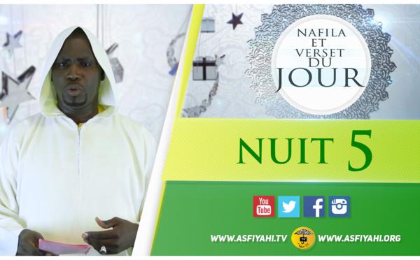 NUIT 5 - Votre Nafila et Hadith du Jour