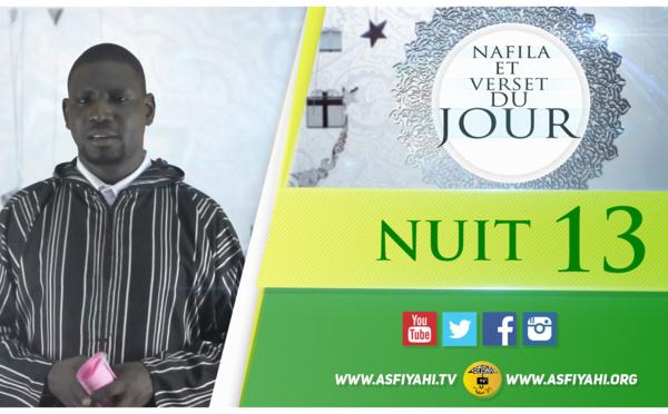 NUIT 13 - Votre Nafila et Hadith du jour