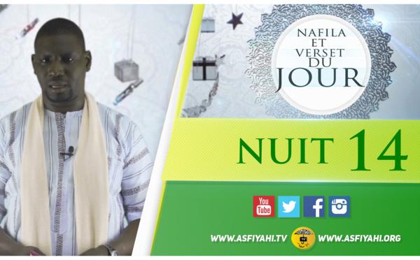 NUIT 14 - Votre Nafila et Verset du jour
