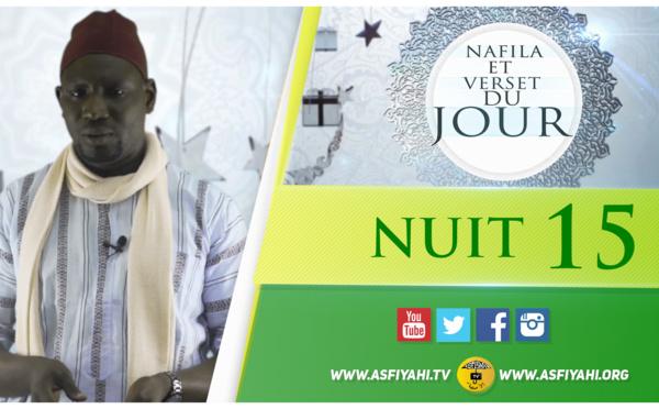 NUIT 15 - Votre Nafila et Verset du jour