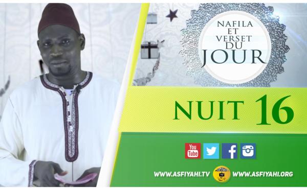 NUIT 16 - Votre Nafila et Verset du jour