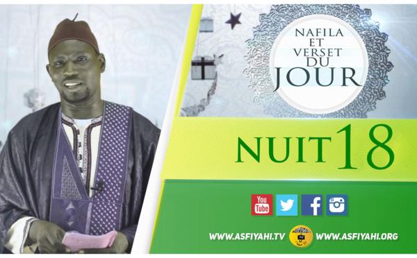 NUIT 18 - Votre Nafila et Verset du jour