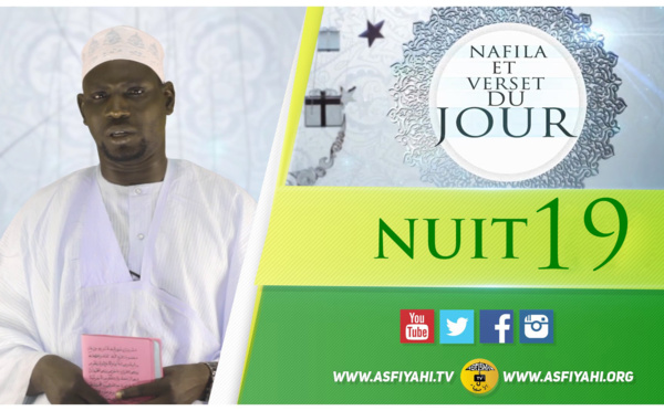 NUIT 19 - Votre Nafila et hadith du jour