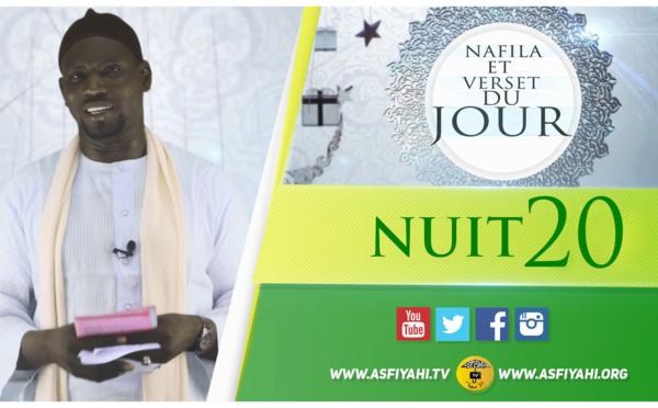 NUIT 20 - Votre Nafila et Verset du jour