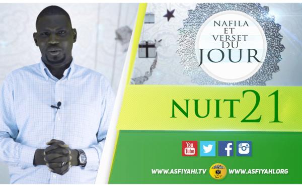 NUIT 21 - Votre Nafila et Sourate du jour