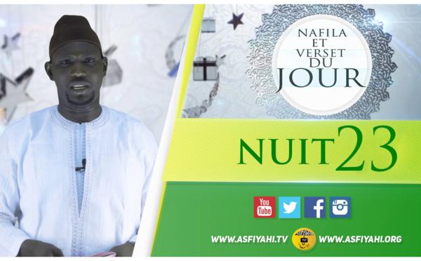 NUIT 23 - Votre Nafila et Hadith du jour