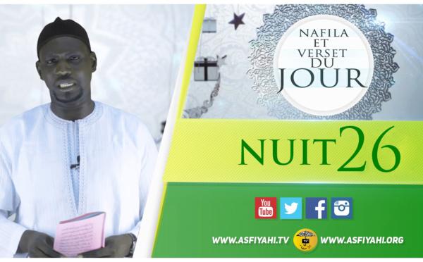 NUIT 26 - Votre Nafila et Verset du jour