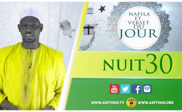 NUIT 30 - Votre Nafila et Verset du jour