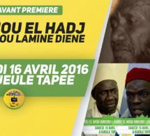 VIDEO - Suivez l'Avant-Premiere du Gamou de El Hadj Amadou Lamine Diéne, ce Samedi 16 Avril 2016 à la Gueule Tapée
