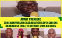 VIDEO - ANNONCE - Suivez l'avant-Premiere de la 2eme Anniversaire de l'Association Sopey Serigne Babacar Sy, Samedi 15 Octobre 2016 au CICES