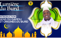 LUMIERE BURD - INTRODUCTION - Sens du Gamou et Origines de la Bourda)