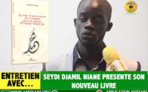 Entretien avec... Seydi Djamil Niane presente nouveau livre « La voie d'intercession du prophète dans la poésie d'El Hadji Malick Sy »